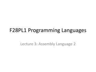 F28PL1 Programming Languages