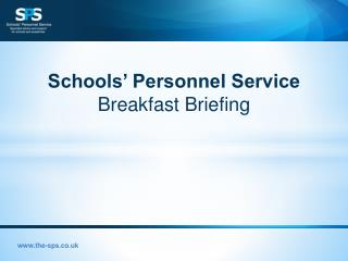 Schools' Personnel Service Breakfast Briefing