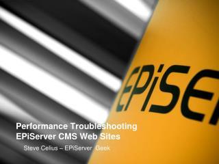 Performance Troubleshooting  EPiServer CMS Web Sites