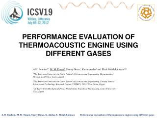 PERFORMANCE EVALUATION OF THERMOACOUSTIC ENGINE USING DIFFERENT GASES
