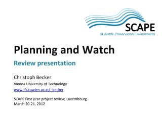 Planning and Watch