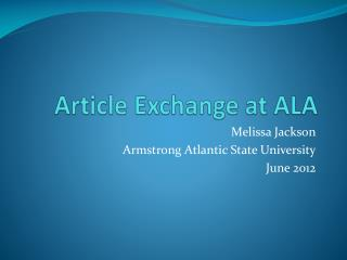 Article Exchange at ALA