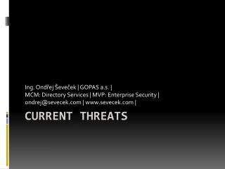 Current Threats