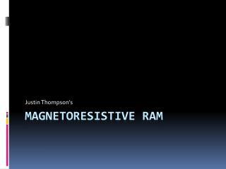 Magnetoresistive  RAM