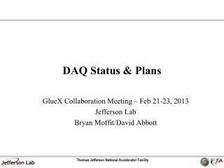 DAQ Status & Plans