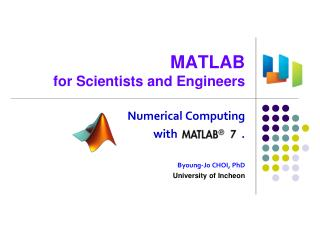 MATLAB for Scientists and Engineers