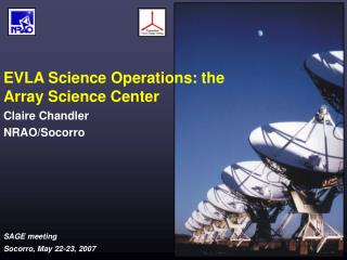 EVLA Science Operations: the Array Science Center