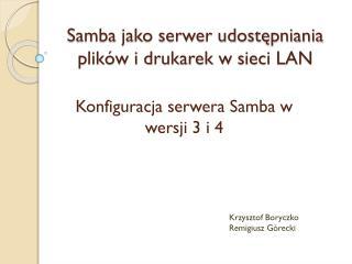Samba jako serwer udostępniania plików i drukarek w sieci LAN