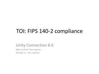 TOI :  FIPS  140-2 compliance