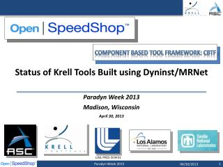 Status of Krell Tools Built using Dyninst/MRNet