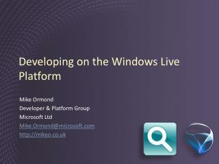 Developing on the Windows Live Platform