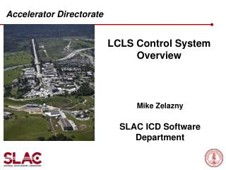 LCLS Control System Overview