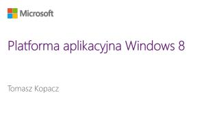 Platforma aplikacyjna Windows 8