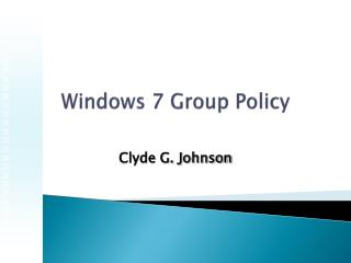 Windows 7 Group Policy