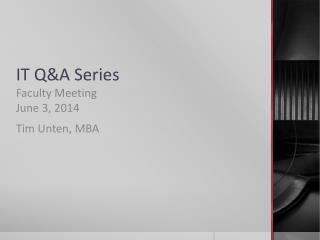 IT Q&A Series