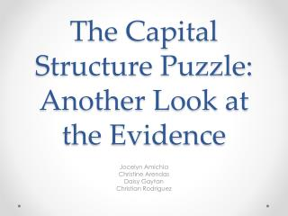 The Capital Structure Puzzle: Another Look at the Evidence