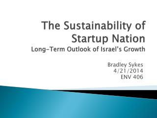The Sustainability of Startup Nation Long-Term Outlook of Israel's Growth