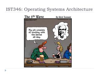 IST346 :  Operating  Systems Architecture