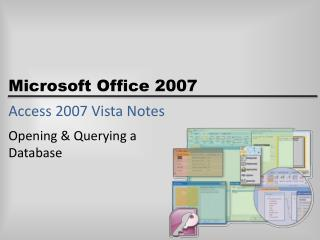 Access 2007 Vista Notes