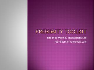 Proximity Toolkit