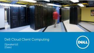 Dell Cloud Client Computing