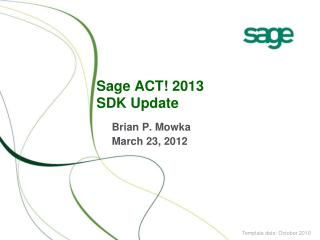 Sage ACT !  2013 SDK Update
