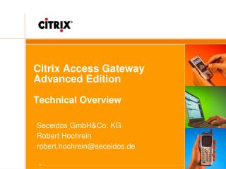 Citrix Access Gateway  Advanced Edition Technical Overview