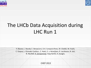 The LHCb Data Acquisition during LHC Run 1