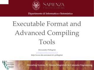 Executable Format and Advanced Compiling Tools