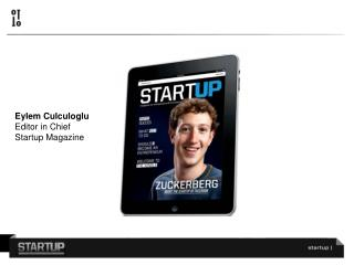 Eylem Culculoglu Editor in Chief Startup Magazine