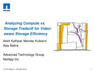 Analyzing Compute vs. Storage Tradeoff for Video-aware Storage Efficiency