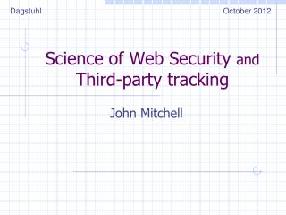Science of Web Security  and  Third-party tracking