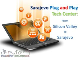 Sarajevo  Plug and Play Tech Center :