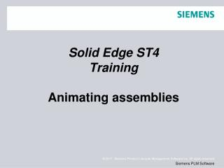 Solid  Edge  ST4 Training Animating assemblies