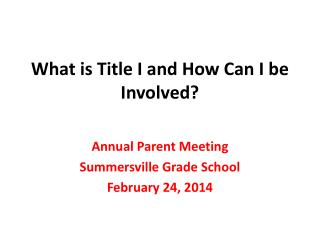 What is Title I and How Can I be Involved?