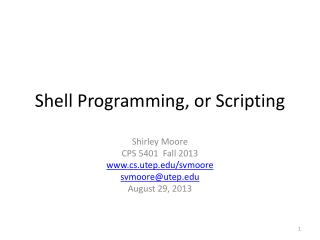 Shell Programming, or Scripting