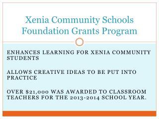Xenia Community Schools Foundation Grants Program