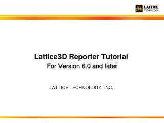 Lattice3D Reporter  Tutorial For Version 6.0 and later
