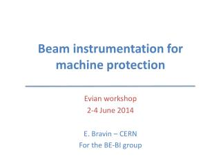 Beam instrumentation for machine protection