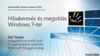 Hibakeresés és megoldás Windows 7-tel