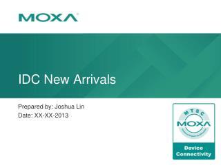 IDC New Arrivals