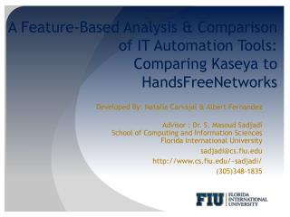 A Feature-Based Analysis & Comparison of IT Automation Tools:  Comparing  Kaseya  to  HandsFreeNetworks