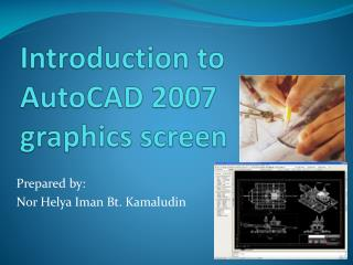 Introduction to AutoCAD 2007 graphics screen