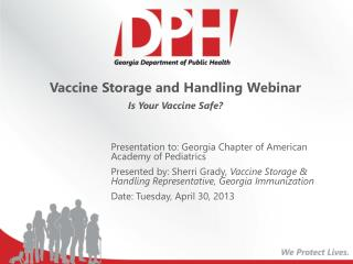 Vaccine Storage and Handling Webinar Is Your Vaccine Safe?