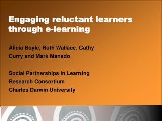 Engaging reluctant learners through e-learning