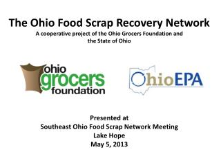 Involvement of Ohio Grocers Foundation in Food Scrap Recycling