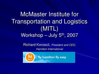 McMaster Institute for Transportation and Logistics MITL