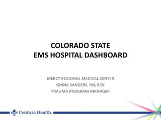 COLORADO STATE  EMS HOSPITAL DASHBOARD