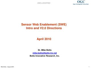 Sensor Web Enablement (SWE) Intro and V2.0 Directions April 2010