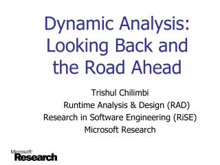Dynamic Analysis: Looking Back and the Road Ahead